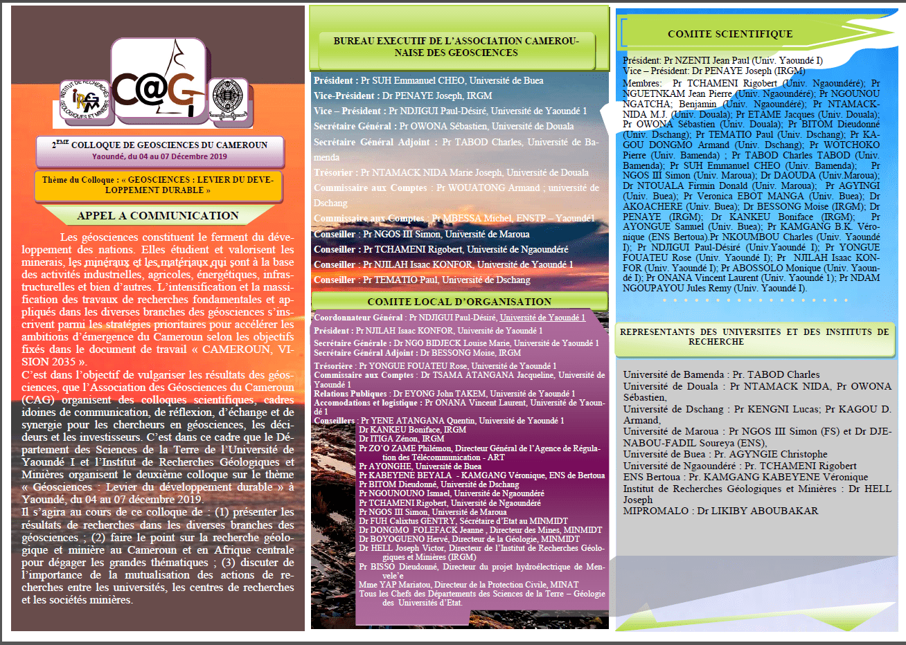 GEOSCIENCE COLLOQUIUM 2019,UniversitY of Yaoundé 1 – Institut of Mining and Géological Research 04 – 07 Décembre 2019