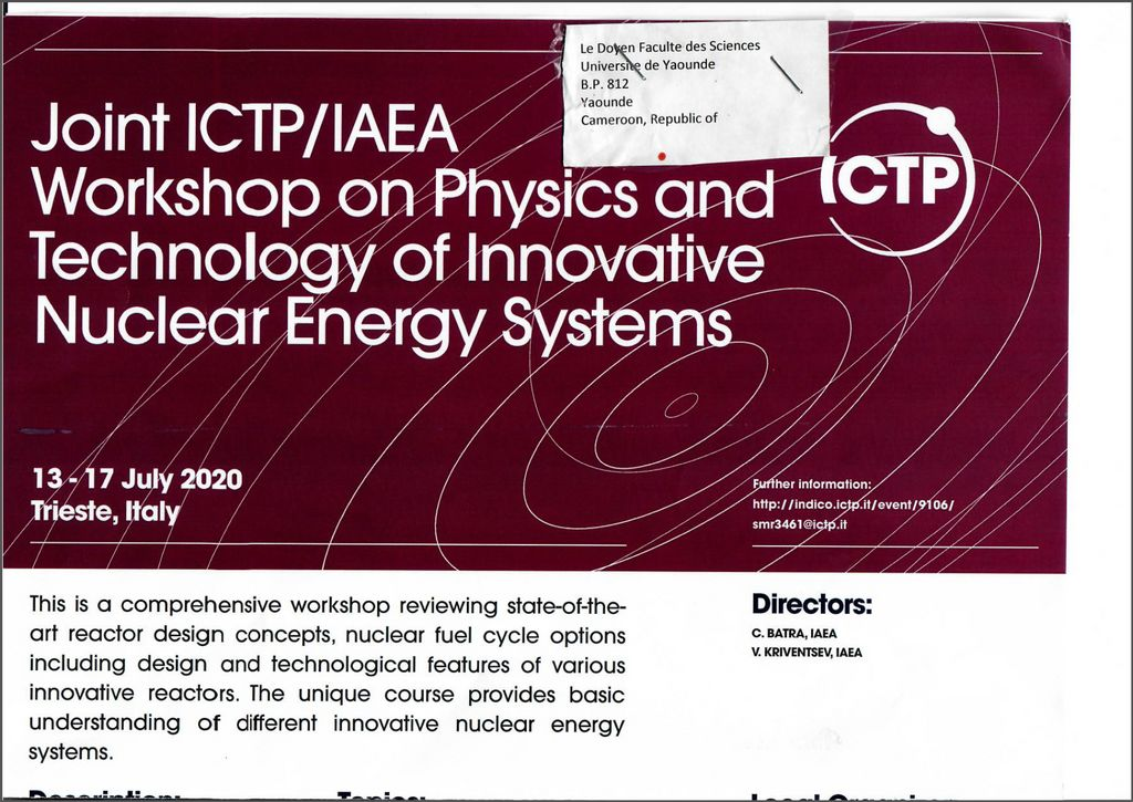 Joint ICTP/IAEA: Workshop of Physics and Technology of Innovative Nuclear Energy Systems